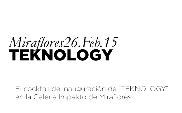 ART LOVES TEKNOLOGY | Lima Social Diary
